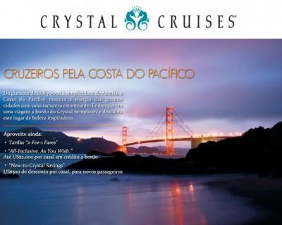 Costa do Pacífico com Crystal Cruises