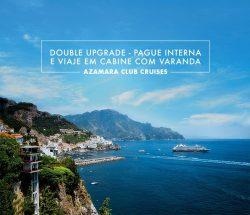 Cruzeiros Azamara – Pague interna e viaje em cabine com varanda