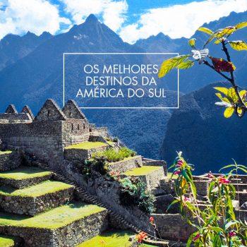 ★ Os Melhores Destinos da América do Sul