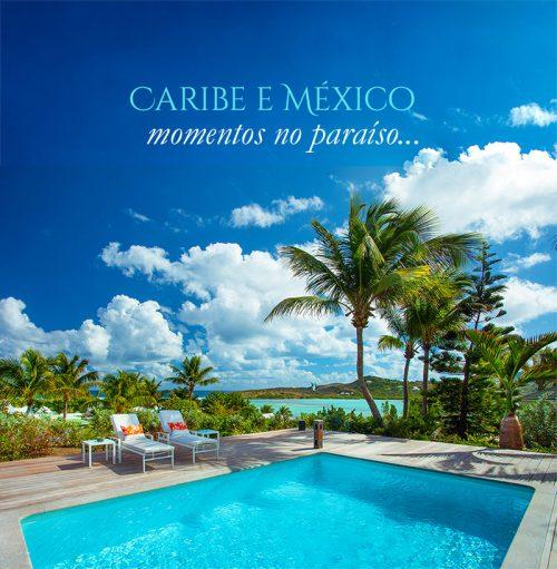 ★ CARIBE e MÉXICO – Momentos no paraíso… ✈