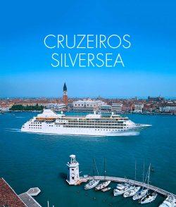 ★ Cruzeiros Silversea – até 30% de Desconto em várias saídas!