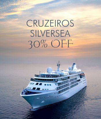 ★ Promoções – Cruzeiros Silversea com 30% de Desconto