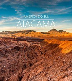 ★ Páscoa e Feriados – América do Sul – Atacama – Pagamento em 6x sem juros!