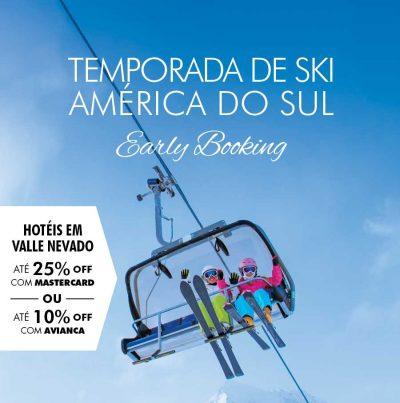 ★ Early Booking Ski América do Sul – Garanta seu lugar e pague em 6x sem juros!