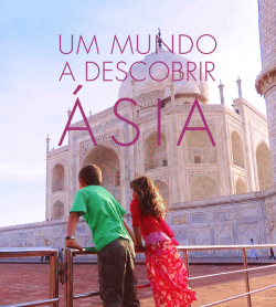 ★ ÁSIA – Os melhores destinos para conhecer!