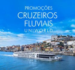 ★ Cruzeiros Fluviais Uniworld – Até 30% OFF – Pague em 6x sem juros!