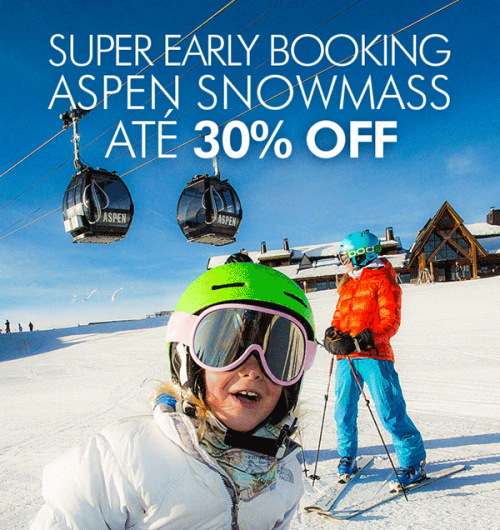 ★ Ski América do Norte – Super Early Booking Aspen / Snowmass – Ski Lift incluso e descontos de até 30%!!!