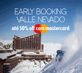 ★ Ski América do Sul – Early Booking Valle Nevado – Até 50% OFF com Mastercard!