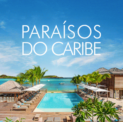 ★ Paraísos do Caribe – Pague em 6x sem juros – Programe sua viagem!