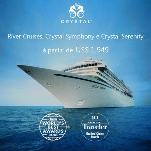 ★ Crystal Cruises à partir de US$ 1.949 – só até 30 Junho de 2019!