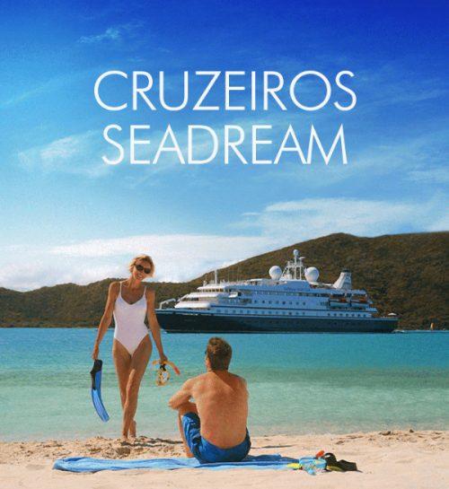 ★ Cruzeiros Seadream – Viagens incríveis, descontos imperdíveis – em até 6x sem juros!